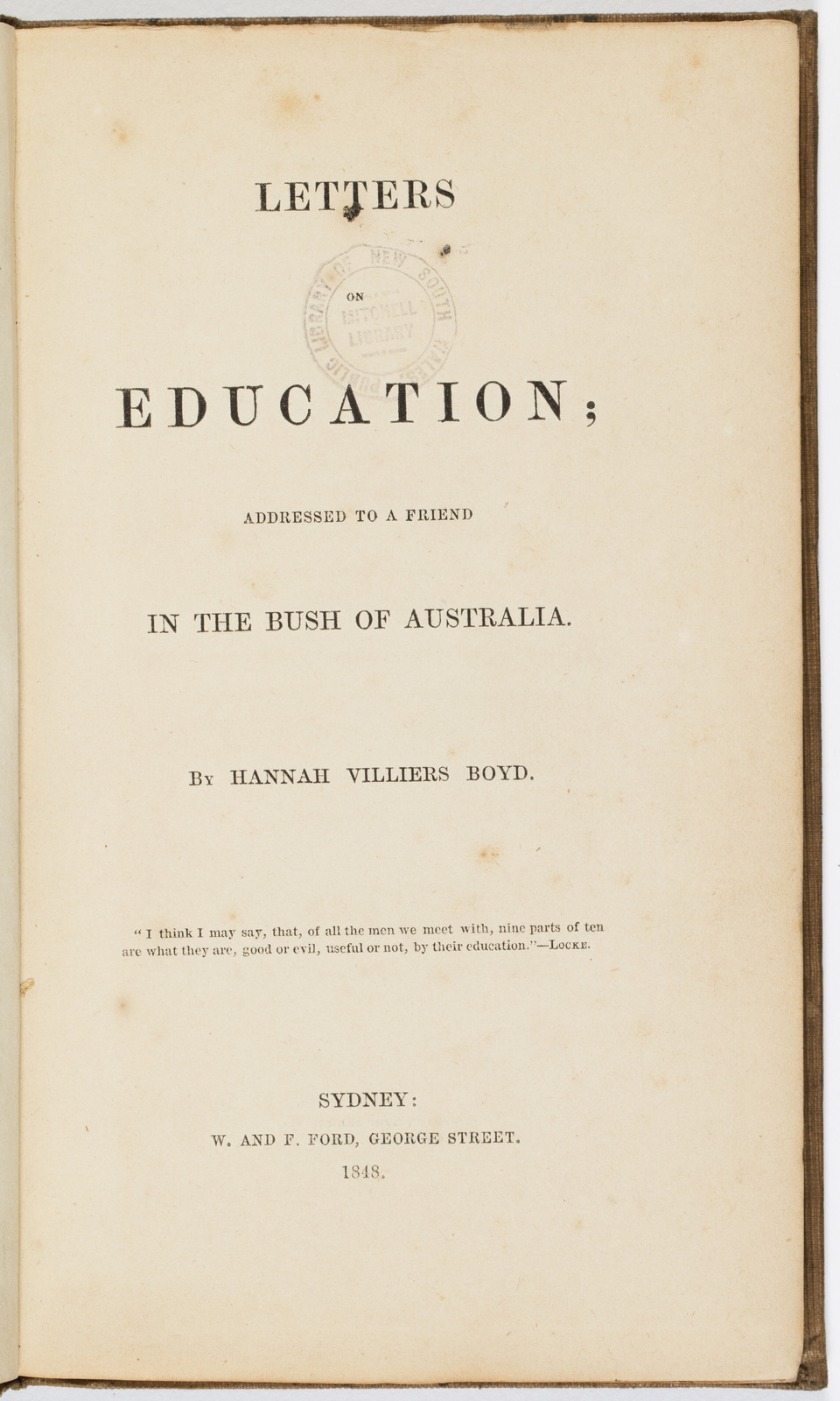 Letters on Education; addressed to a friend in the bush of Australia