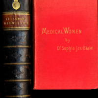 (i) A system of midwifery : including the diseases of pregnancy and the puerperal state. 2d ed.<br /><br /> (ii) Medical women : a thesis and a history