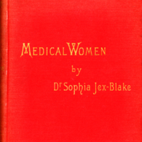 Jex-Blake, Sophia (1886), Medical women a thesis and a history (SIMM R692 JEX) - Cover.jpg