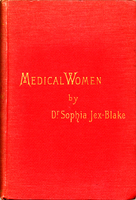 Medical women : a thesis and a history